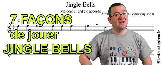 7 façons de jouer Jingle Bells avec partitions (Traditionnelle, Ragtime, Rock, Valse)