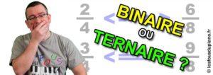 Quelle est la différence entre binaire et ternaire ?